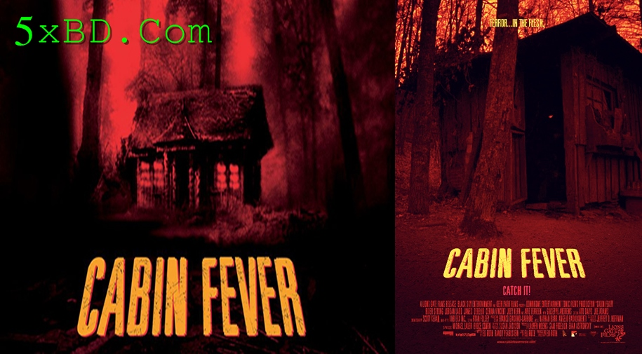 Cabin Fever 2002 English 720p – 480p ORG Blu-Ray 300MB – 600MB ESubs