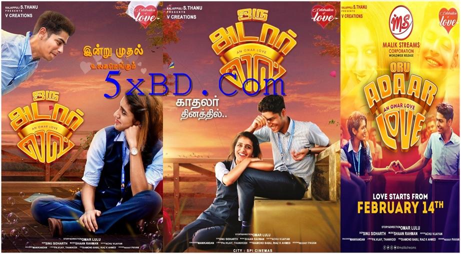 Oru Adaar Love 2019 Malayalam 720p – 480p ORG WEB-DL 400MB – 700MB – 1.4GB ESubs