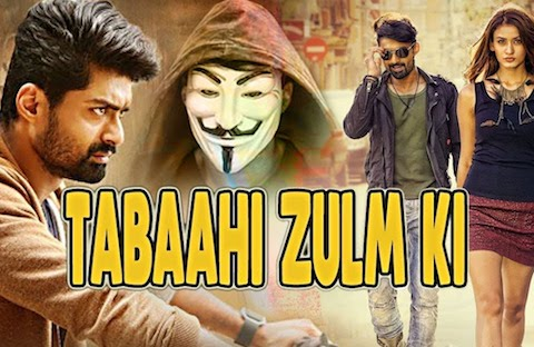 Tabaahi Zulm Ki 2019 Hindi Dubbed 720p HDRip 850mb