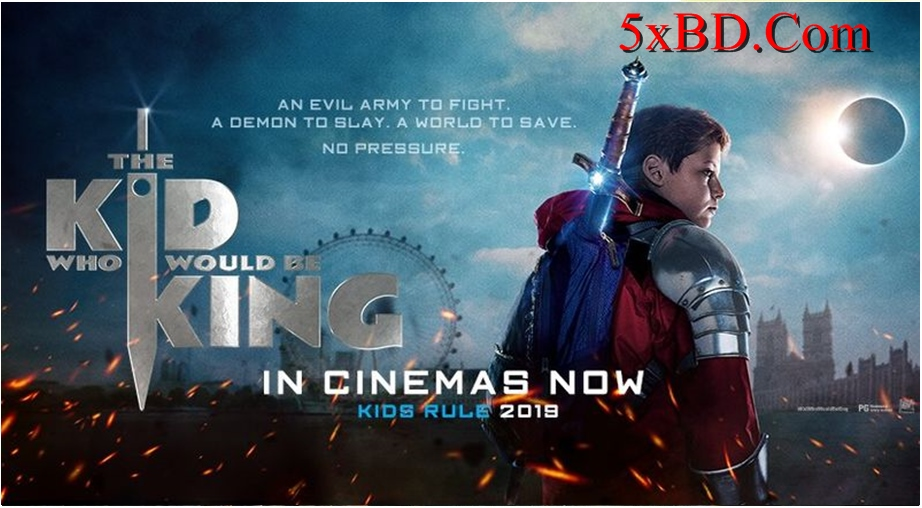 The Kid Who Would Be King 2019 English 1080p – 720p – 480p ORG Blu-Ray 450MB – 650MB – 950MB – 2.5GB ESubs