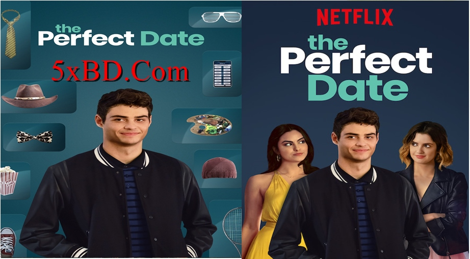 The Perfect Date 2019 Dual Audio [Hindi – English] 720p – 480p ORG WEB-DL 350MB – 900MB ESubs
