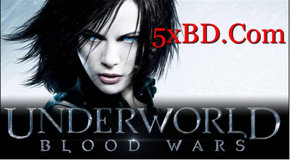 Underworld: Blood Wars 2016 Dual Audio [Hindi – English] 720p – 480p ORG Blu-Ray 300MB – 900MB ESubs