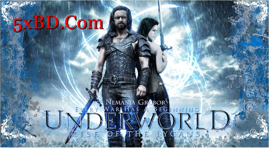 Underworld: Rise of the Lycans 2009 Dual Audio [Hindi – English] 720p – 480p ORG Blu-Ray 300MB – 1GB ESubs