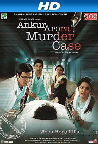 Ankur Arora Murder Case 2013 Hindi 720p DVDRip 900MB