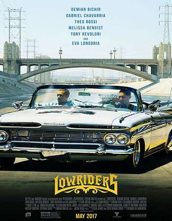 Lowriders 2016 Hindi Dual Audio BRRip Full Movie 720p Download