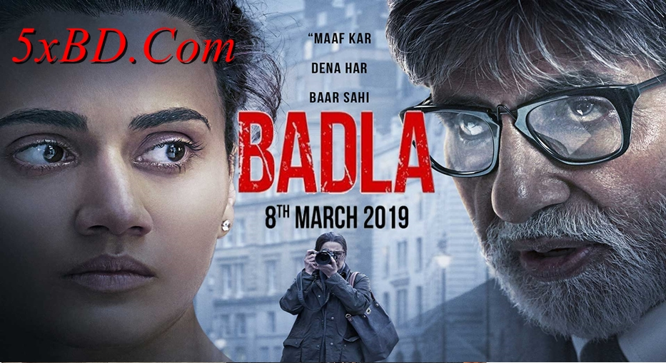 Badla 2019 Hindi 1080p – 720p – HEVC – 480p ORG WEB-DL 350MB – 600MB – 950MB – 2.5GB ESubs
