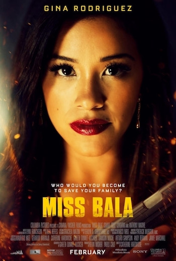 Miss Bala 2019 English Movie Download