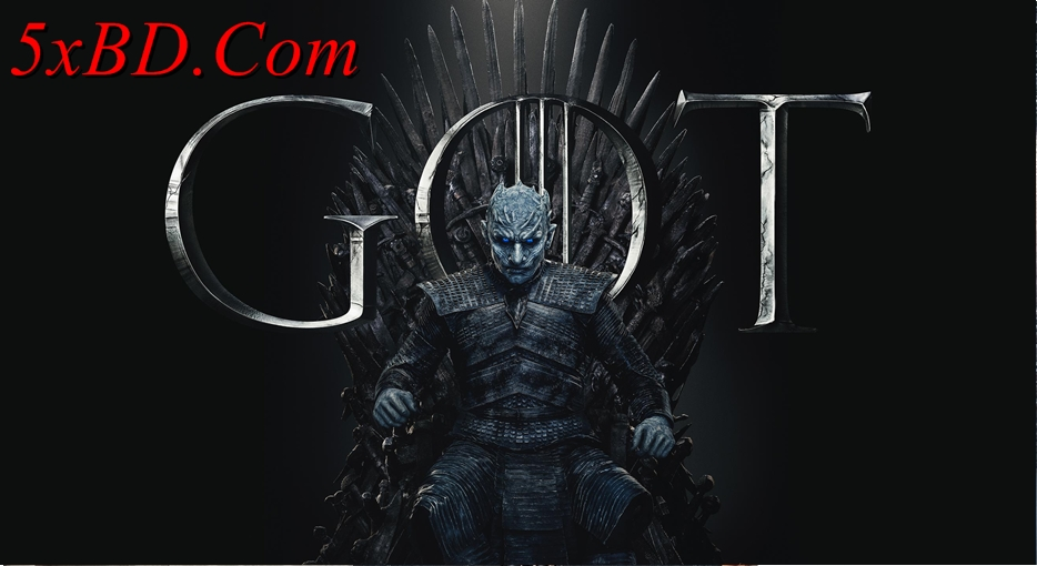 Game Of Thrones 2019 S08 Complete English 720p – 480p WEB-DL ESubs