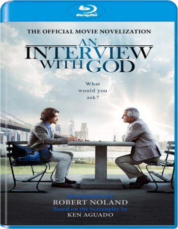 An Interview with God 2018 English 720p BRRip 950MB ESubs