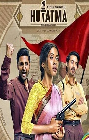 Hutatma 2019 Hindi Dubbed Season 1 Complete Watch Online