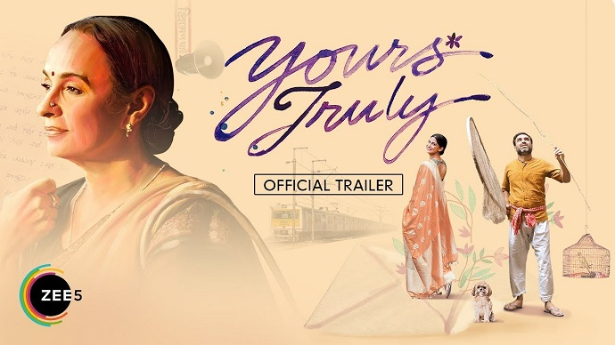 Yours Truly Zee5 Full Movie Watch Online