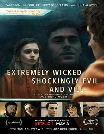 Extremely Wicked Shockingly Evil and Vile 2019 Full English Movie 300mb Download