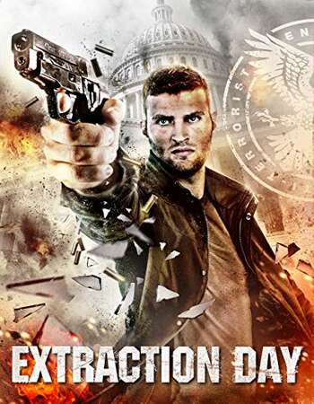 Extraction Day 2014 Hindi Dual Audio BRRip Full Movie 720p Download