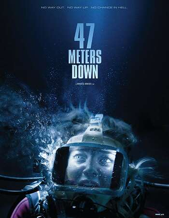 47 Metres Down 2017 Hindi Dual Audio BRRip Full Movie 720p HEVC Download