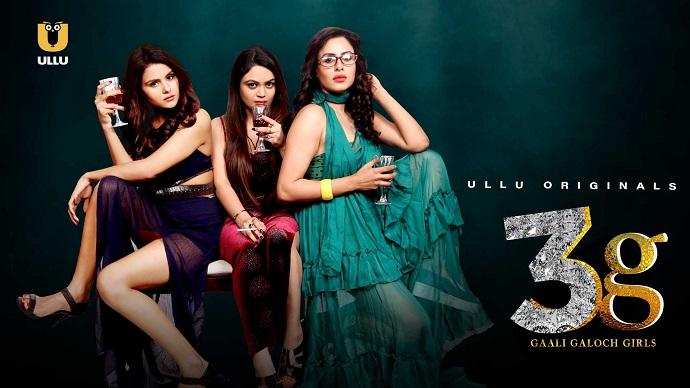 18+ 3G Gaali Galoch Girls Ullu Web Series Watch Online