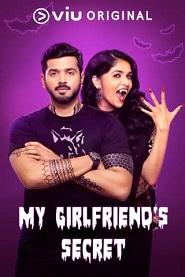 My Girlfriends Secret (2019) Hindi Season 1 Complete Web Series Watch Online