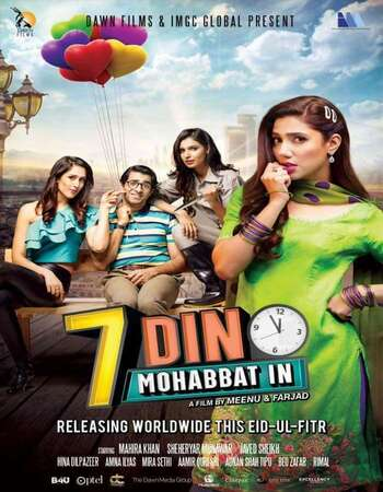7 Din Mohabbat In 2018 Urdu 720p HDRip ESubs