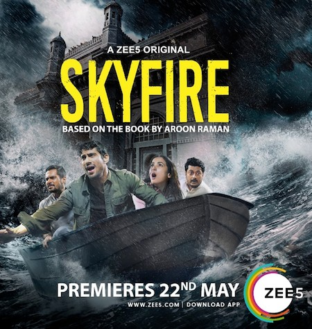 Skyfire 2019 Complete Season 1 Hindi 720p HDRip [Ep 1 to 04 Added]