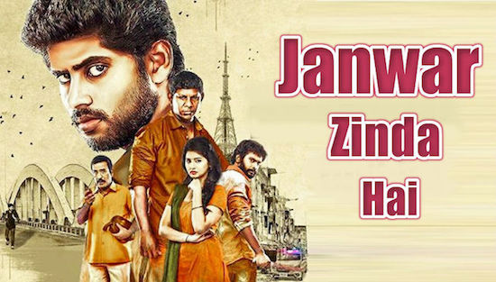 Jaanwar Zinda Hai 2019 Hindi Dubbed 720p HDRip 800mb
