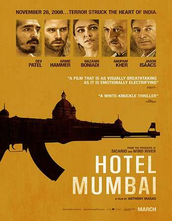 Hotel Mumbai 2018 Hindi Dual Audio 600MB BluRay 720p ESubs HEVC