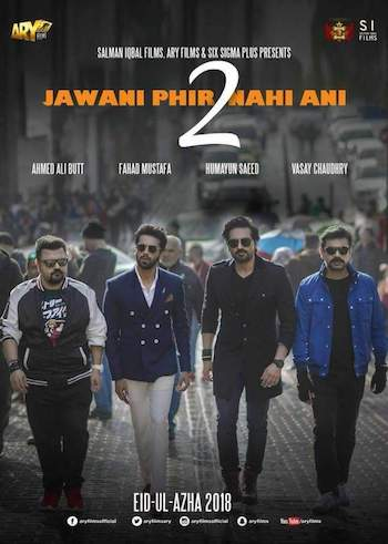 Jawani Phir Nahi Ani 2 2018 Urdu Movie Download