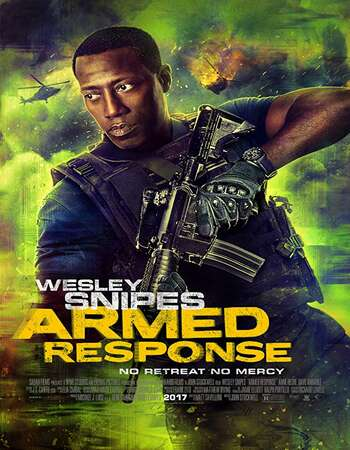 Armed Response 2017 Hindi Dual Audio BRRip Full Movie 720p HEVC Download