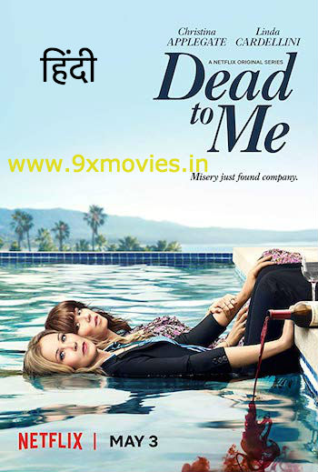 Dead To Me S01 Dual Audio Hindi Complete 720p 480p WEB-DL 900MB