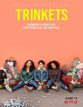 Trinkets S01 Complete Hindi Dual Audio 720p Web-DL MSubs