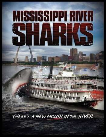 Mississippi River Sharks 2017 Hindi Dual Audio BRRip Full Movie 720p Download