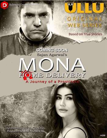 Mona Home Delivery 2019 Hindi S02 ULLU WEB Series Complete 720p HDRip x264