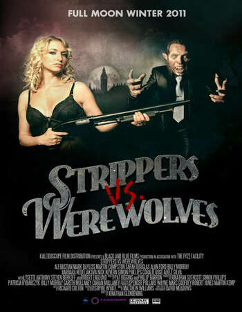 Strippers vs Werewolves 2012 Hindi Dual Audio 720p BluRay x264