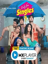 18+ Only For Singles Hindi S01 Complete Web Series Watch Online