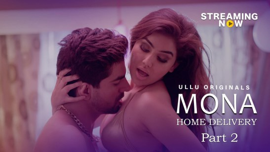 Mona Home Delivery 2019 Complete Season 2 WEB Series Download