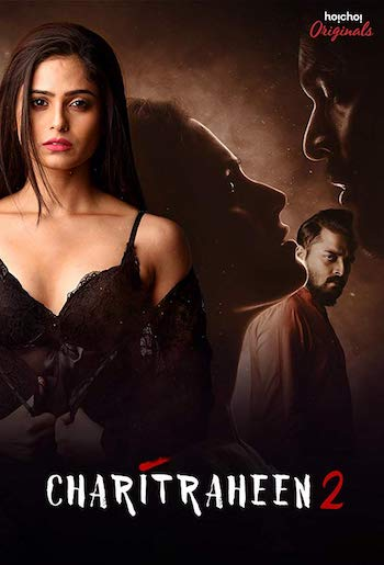 Charitraheen 2019 Hindi Season 02 Complete 720p HDRip x264