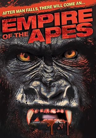 Poster of Empire of the Apes 2013 Full Hindi Dual Audio Movie Download HDRip 720p