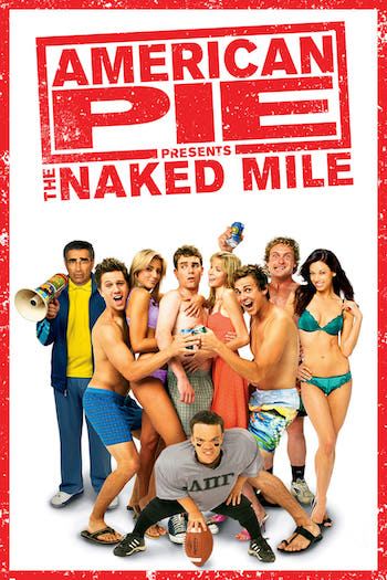 American Pie Presents The Naked Mile 2006 Dual Audio Hindi English BluRay 480p Movie Download