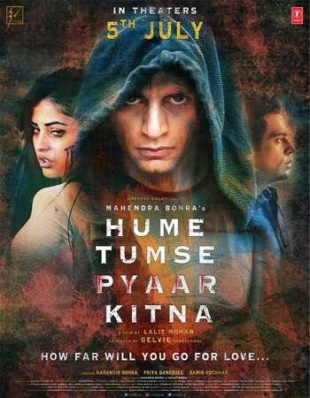 Hume Tumse Pyaar Kitna 2019 Full Hindi Movie 720p pDVDRip Free Download