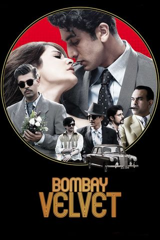 Poster of Bombay Velvet 2015 Full Hindi Free Download Watch Online In HD Movie Download 720p BluRay