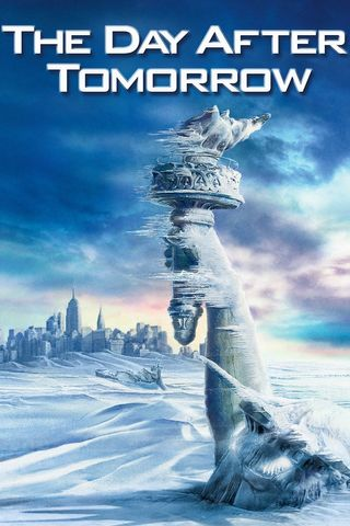 Poster of The Day After Tomorrow 2004 Full Hindi Dual Audio Movie Download BluRay Hd 1080p