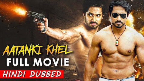 Aatanki Khel 2019 Hindi Dubbed 720p HDRip 800MB