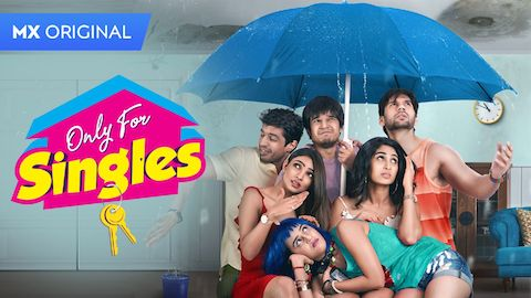 Only For Singles 2019 S01 Hindi Complete 720p WEB-DL 1.3GB