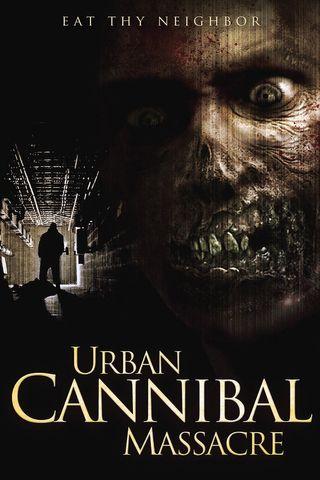 Poster of Urban Cannibal Massacre 2013 Full Hindi Dual Audio Movie Download HDRip Hd 720p
