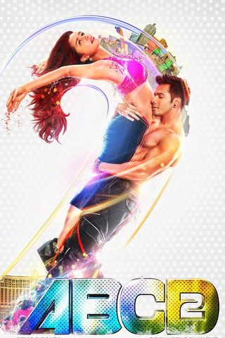 Poster of ABCD 2 2015 Full Hindi Free Download Watch Online In HD Movie Download 720p BluRay