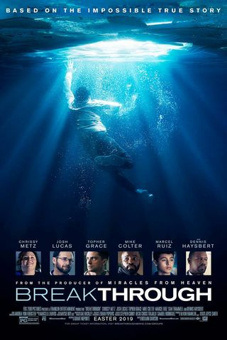 Poster of Breakthrough 2019 Full Hindi Dual Audio Movie Download BluRay Hd 720p