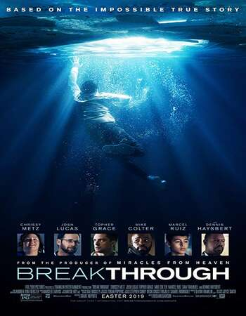 Breakthrough 2019 Hindi Dual Audio BRRip Full Movie 720p HEVC Download