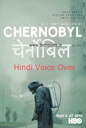 Chernobyl 2019 S01 Hindi Complete 720p 480p WEBRip 2.4GB