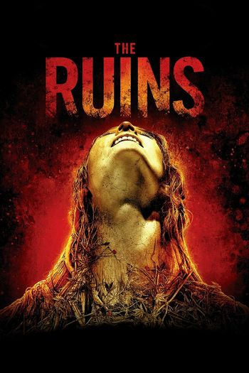 Poster of The Ruins 2008 Full Hindi Dual Audio Movie Download BluRay Hd 480p