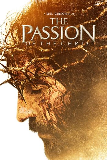 Poster of The Passion of the Christ 2004 Full Hindi Dual Audio Movie Download BluRay Hd 720p