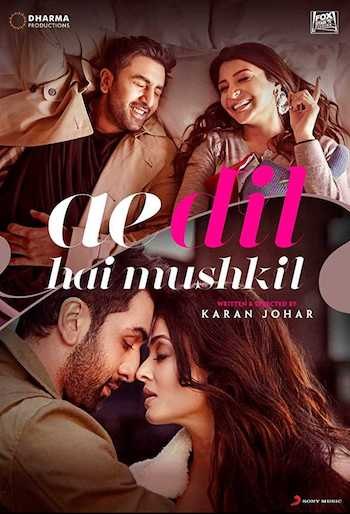 Ae Dil Hai Mushkil 2016 Hindi Full Movie Download