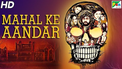 Mahal Ke Aandar 2019 Hindi Dubbed 480p HDRip 300mb
